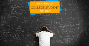What Kind of College Student Are You?