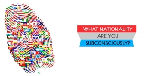 What Nationality Are You Subconsciously?